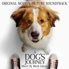 Mark Isham – A Dog's Journey (Original Motion Picture Soundtrack) (2019)
