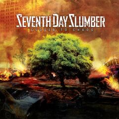 Seventh Day Slumber – Closer To Chaos (2019)