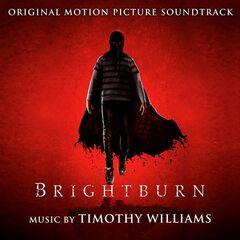 Timothy Williams – Brightburn (Original Motion Picture Soundtrack) (2019)
