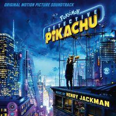 Henry Jackman – Pokémon Detective Pikachu (Original Motion Picture Soundtrack) (2019)