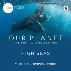 Steven Price – Our Planet: High Seas (Episode 6: Original Soundtrack) (2019)