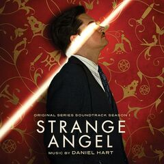 Daniel Hart –  Strange Angel (Original Series Soundtrack, Season 1) (2019)