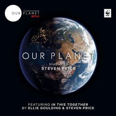 Steven Price – Our Planet (Original Soundtrack) (2019)