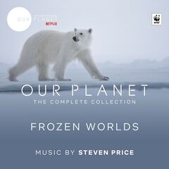 Steven Price -Our Planet: Frozen Worlds (Episode 2: Original Soundtrack) (2019)