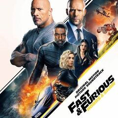 Various Artists – Fast & Furious Presents: Hobbs & Shaw (Original Motion Picture Soundtrack) (2019)