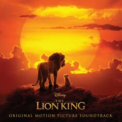 Various Artists – The Lion King (Original Motion Picture Soundtrack) (2019)
