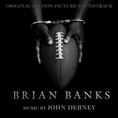 John Debney – Brian Banks (Original Motion Picture Soundtrack) (2019)