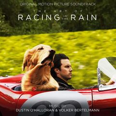 Dustin O'Halloran – The Art of Racing in the Rain (Original Motion Picture Soundtrack) (2019)