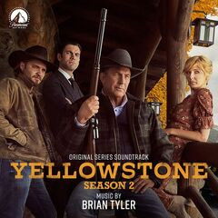Brian Tyler – Yellowstone: Season 2 (Original Series Soundtrack) (2019)