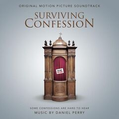 Daniel Perry – Surviving Confession (Original Motion Picture Soundtrack) (2019)