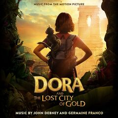 John Debney & Germaine Franco – Dora and the Lost City of Gold (Music from the Motion Picture) (2019)