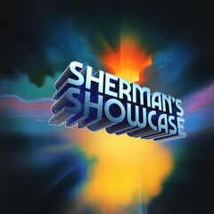 Sherman's Showcase – Sherman's Showcase (Original Soundtrack) (2019)