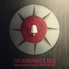 Adam Taylor – The Handmaid's Tale (Deluxe Edition) (Original Series Soundtrack) (2019)